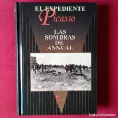 Militaria: EL EXPEDIENTE PICASSO. LAS SOMBRAS DE ANNUAL - ALMENA, 1ª EDIC 2003. Lote 141021346