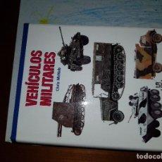 Militaria: LIBRO VEHÍCULOS MILITARES. Lote 141113454