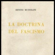 Militaria: B1199 - BENITO MUSSOLINI. LA DOCTRINA DEL FASCISMO. VALLECCHI EDITORE. 1935. Lote 147769609