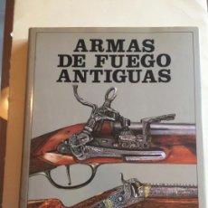 Militaria: ARMAS DE FUEGO ANTIGUAS. Lote 141178398