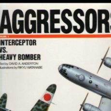 Militaria: LIBRO COLECCION AGGRESSORS SOBRE COMBATES ENTRE CAZAS Y BOMBARDEROS. Lote 141436602