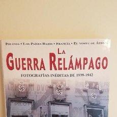 Militaria: LA GUERRA RELÁMPAGO - FOTOGRAFÍAS INÉDITAS 1939-1942. Lote 141647302