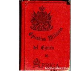 Militaria: EPISODIOS MILITARES DEL EJÉRCITO DE ÁFRICA. Lote 94259800