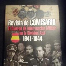 Militaria: DIVISIÓN AZUL. REVISTA DEL COMISARIO. 2009 GALLAND BOOKS SEGUNDA GUERRA MUNDIAL + 2 REVISTAS. Lote 141693594