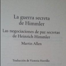 Militaria: MARTIN ALLEN: LA GUERRA SECRETA DE HIMMLER. Lote 141792746