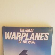 Militaria: THE GREAT WARPLANES OF THE 1990S. Lote 141881266