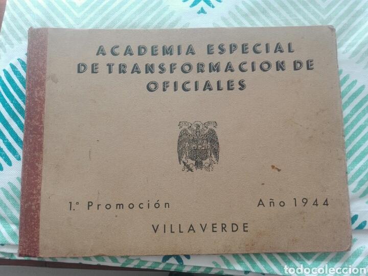 LIBRO ACADEMIA ESPECIAL DE TRANSFORMACIÓN DE OFICIALES 1ª PROMOCION AÑO 1944 (Militar - Libros y Literatura Militar)