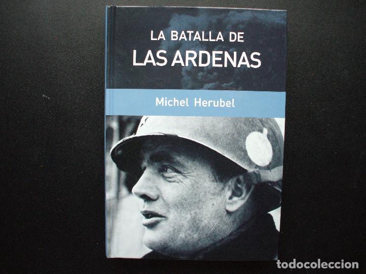 LA BATALLA DE LAS ARDENAS. MICHEL HERUBEL (Militar - Libros y Literatura Militar)