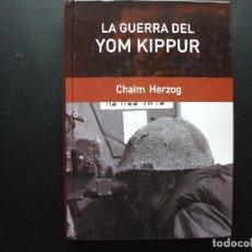 Militaria: LA GUERRA DEL YOM KIPPUR. CHAIM HERZOG. Lote 142660306