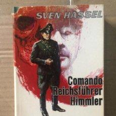 Militaria: SVEN HASSEL. COMANDO REICHSFÜHRER HIMMLER. Lote 142714234
