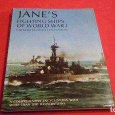 Militaria: JANE`S FIGHTING SHIPS OF WORLD WAR I. Lote 142727862