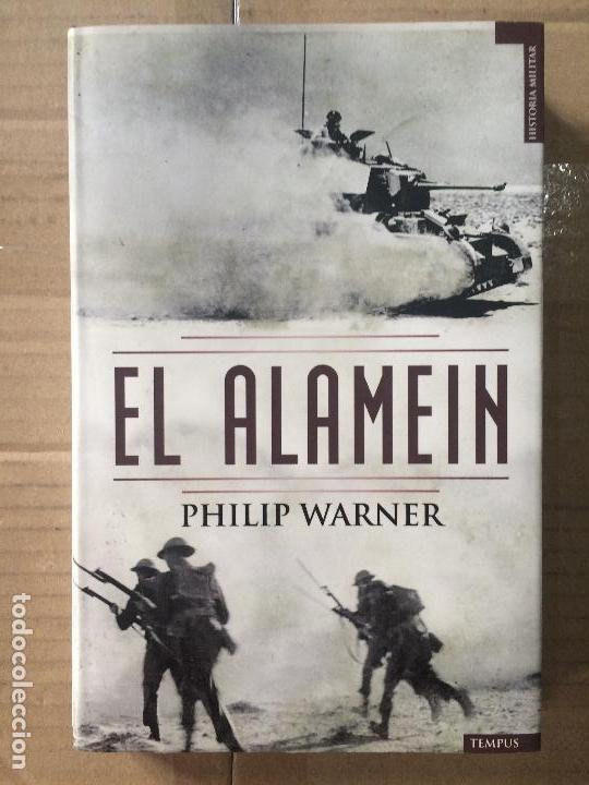 PHILIP WARNER, EL ALAMEIN, ED. TEMPUS (Militar - Libros y Literatura Militar)