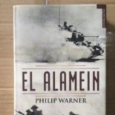 Militaria: PHILIP WARNER, EL ALAMEIN, ED. TEMPUS. Lote 142753730