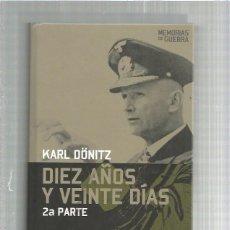 Militaria: DIEZ AÑOS Y VEINTE DIAS . Lote 142955882