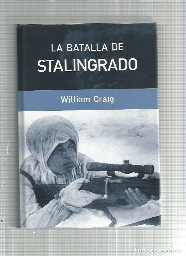 BATALLA DE STALINGRADO (Militar - Libros y Literatura Militar)