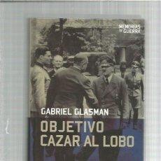 Militaria: OBJETIVO CAZAR AL LOBO. Lote 142957118