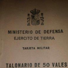 Militaria: TALONARIO DE 50 VALES EJERCITO. Lote 142964912