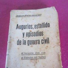 Militaria: AUGURIOS. ESTALLIDO Y EPISODIOS DE LA GUERRA CIVIL 1936 AVILA. Lote 143037290