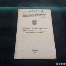 Militaria: JEFATURA DE MOVILIZACIÓN INSTRUCCIÓN Y RECUPERACIÓN. NORMAS DE ORIENTACIÓN...MANDO DE DIVISIÓN. 1938. Lote 143063110