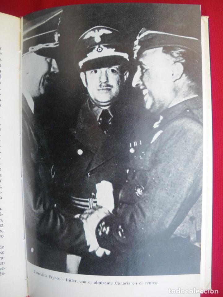 Militaria: El almirante canaris, entre franco e hitler. primera edición 1980. - Foto 2 - 143170598