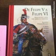Militaria: DE FELIPE V A FELIPE VI. Lote 143268672