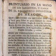 Militaria: PRONTUARIO EN LA MANO DE LOS SARGENTOS Y CABOS DE EL REGIMIENTO INFANTERIA DE ARAGÓN. ZARAGOZA 1771. Lote 143276386