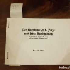 Militaria: MANUAL DE ARMAS - DER KARABINER 98F FURZ UND FEINE HANDHABUNG - BERLIN 1936. Lote 143518298