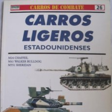 Militaria: OSPREY MILITARY CARROS LIGEROS ESTADOUNIDENSES CARROS DE COMBATE 26. Lote 143695830