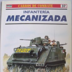 Militaria: OSPREY MILITARY INFANTERIA MECANIZADA CARROS DE COMBATE 37. Lote 143696602