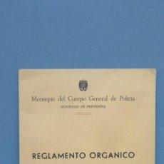 Militaria: REGLAMENTO ORGANICO. MONTEPIO DEL CUERPO GENERAL DE POLICIA. Lote 143844530