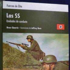 Militaria: LAS SS. UNIDADES DE COMBATE. B. QUARRIE. FUERZAS DE ÉLITEOSPREY TAPA DURA. Lote 143989242