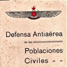 Militaria: LIBRO DEFENSA ANTIAAEREA POBLACION,GUERRA CIVIL ESPAÑOLA,EJERCITO REPUBLICANO-POPULAR,AVIACION.. Lote 144032814