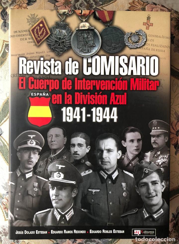 LIBRO. REVISTA DE COMISARIO. DIVISIÓN AZUL. II GUERRA MUNDIAL (Militar - Libros y Literatura Militar)