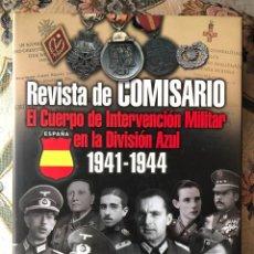 Militaria: LIBRO. REVISTA DE COMISARIO. DIVISIÓN AZUL. II GUERRA MUNDIAL. Lote 144761130