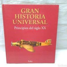 Militaria: GRAN HISTORIA UNIVERSAL PRINCIPIOS DEL SIGLO XX EDICIONES FOLIO. Lote 144791413