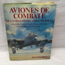 Militaria: AVIONES DE COMBATES DE LA SEGUNDA GUERRA MUNDIA EDITORIAL SAN MARTIN. Lote 144794150
