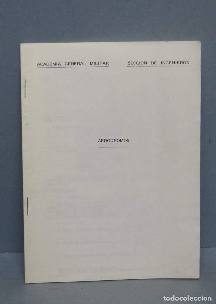AERODROMOS. ACADEMIA GENERAL MILITAR (Militar - Libros y Literatura Militar)
