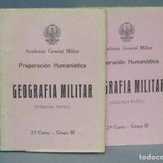 Militaria: GEOGRAFIA MILITAR. ACADEMIA GENERAL MILITAR. 2 TOMOS. Lote 145030862