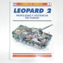 Militaria: LEOPARD 2. CARROS DE COMBATE Nº 1. MOVILIDAD Y POTENCIA DE FUEGO. U. SCHNELLBACHER. TDKR13. Lote 145156938