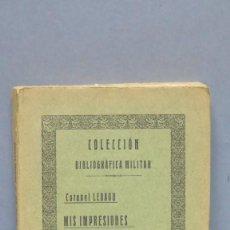 Militaria - 1929.- MIS IMPRESIONES DE GUERRA. LEBAUD - 145279814