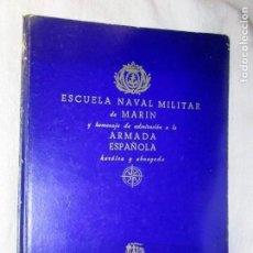 Militaria: GALICIA -MARIN - ESCUELA NAVAL DE MARIN ARMADA ESPAÑOLA - LUGRIS - EDI PPKO VIGO 1943 + INFO 1S. Lote 145428234