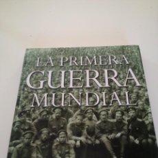 Militaria: LA PRIMERA GUERRA MUNDIAL. H. P. WILMOTT. Lote 145510698