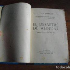 Militaria: 1921 EL DESASTRE DE ANNUAL FRANCISCO BASTOS COMANDANTE Y DIPUTADO A CORTES. Lote 145631914
