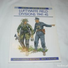 Militaria: OSPREY MEN-AT-ARMS SERIES Nº 229 LUFTWAFFE FIELD DIVISIONS 1941-45 (EN INGLES). Lote 145790806