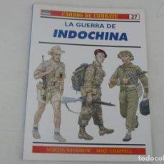 Militaria: OSPREY CARROS DE COMBATE Nº 27 LA GUERRA DE INDOCHINA, EDITORIAL RBA. Lote 145792438