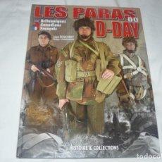 Militaria: HISTOIRE & COLLECTIONS LOS PARACAIDISTAS BRITÁNICOS, FRANCESES Y CANADIENSES DEL DÍA D (EN FRANCÉS). Lote 145796198