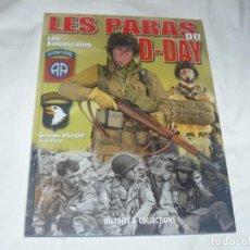 Militaria: HISTOIRE & COLLECTIONS LOS PARACAIDISTAS AMERICANOS DEL DÍA D (EN FRANCÉS). Lote 145796726