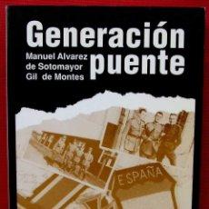 Militaria: DIVISIÓN AZUL. GENERACIÓN PUENTE. AÑO: 1991. BUEN ESTADO. MANUEL ALVAREZ DE SOTOMAYOR.. Lote 146085682