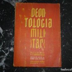 Militaria: DEONTOLOGIA MILITAR MARIANO VEGA MESTRE 1947 MADRID DEDICADA POR EL AUTOR . Lote 146094374