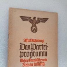Militaria: ALFRED ROSENBERG DAS PARTEIPROGRAMM ZENTRALVERLAG DER NSDAP MUNICH 1943 2ª GUERRA MUNDIAL. Lote 146212426